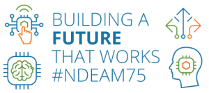 Building a Future that Works. #NDEAM75