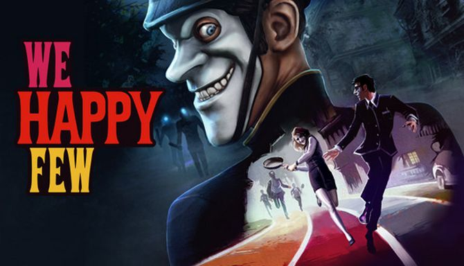 Download We Happy Few (v1.9.88874 + All DLCs, MULTi9) [FitGirl Repack]