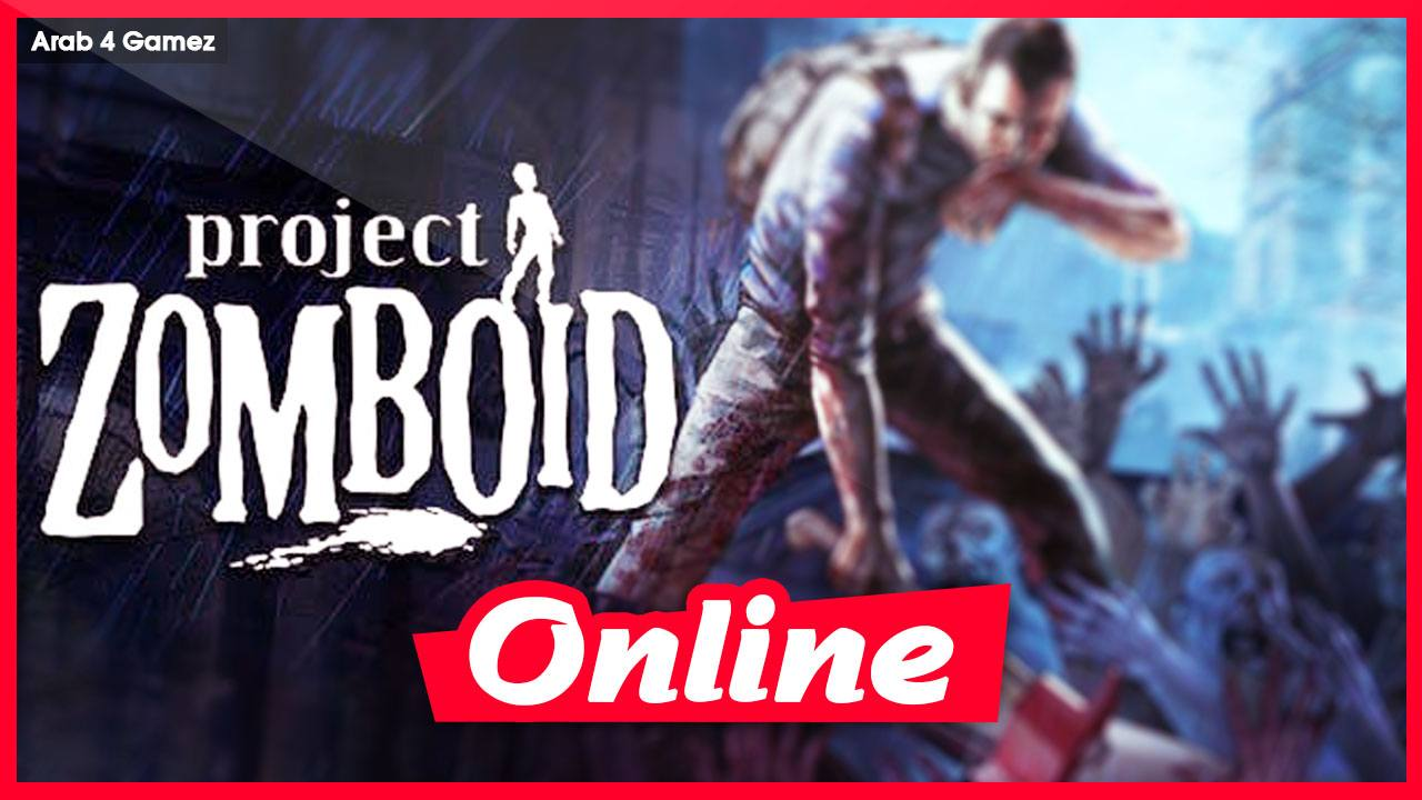 Download Project Zomboid V41.34 + ONLINE