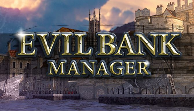 Download Evil Bank Manager-ALI213