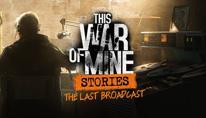 Download This War of Mine Final Cut (v6.0.7 + All DLCs + OST, MULTi12) [FitGirl Repack]