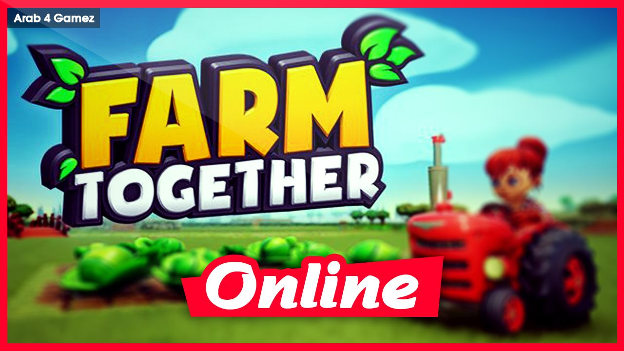Download FARM TOGETHER V23.04.20 + ONLINE STEAM