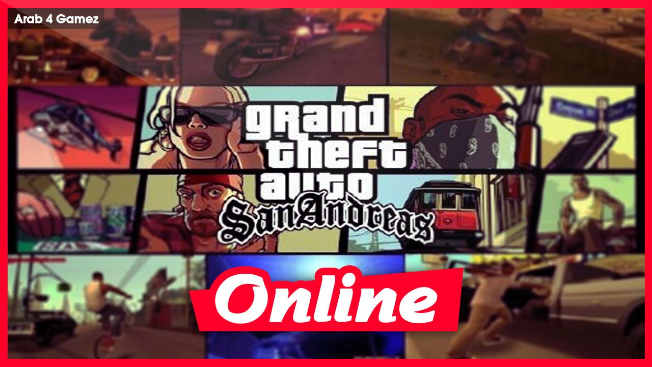 Download GRAND THEFT AUTO /GTA SAN ANDREAS + MULTIPLAYER ONLINE