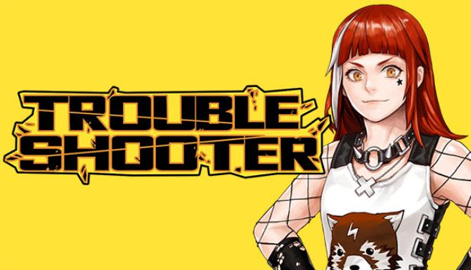 Download Troubleshooter Early Access