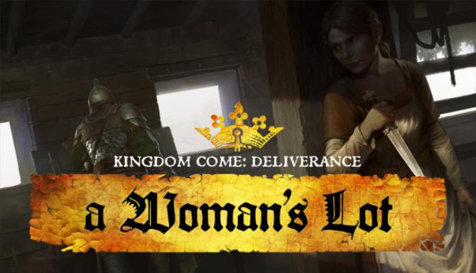 Download Kingdom Come Deliverance A Womans Lot-CODEX + Update v1.9.3-CODEX