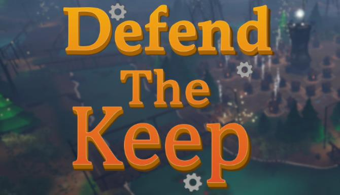Download Defend The Keep-PLAZA + Update v1.0.2-PLAZA