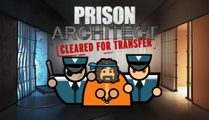 Download Prison Architect Cleared for Transfer-PLAZA