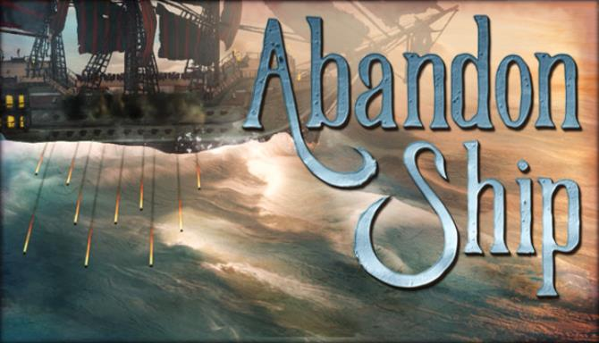 Download Abandon Ship (v1.0.13298, MULTi6) [FitGirl Repack] + Update v1.0.13338-CODEX