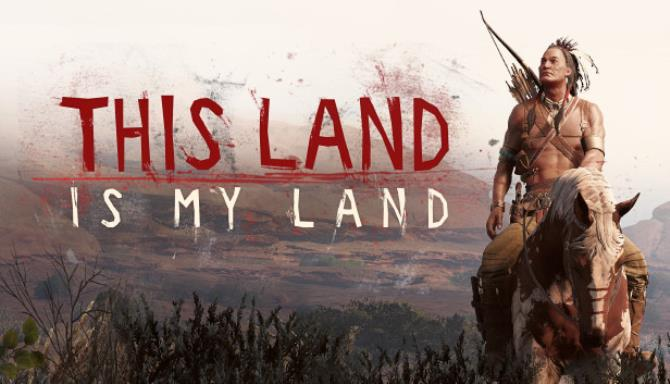 Download This Land is My Land v0.0.3.13779