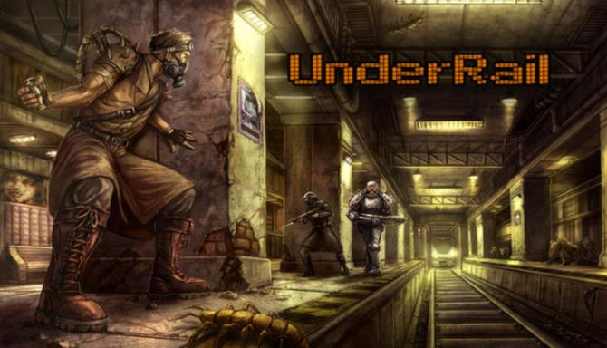 Download UnderRail + Expedition DLC (v1.1.1.3) [FitGirl Repack]