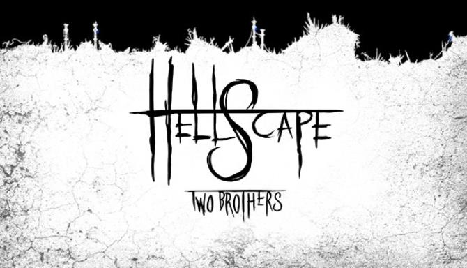 Download HellScape Two Brothers-CODEX