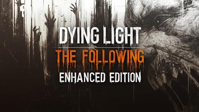 Download Dying Light: The Following – Enhanced Edition [v 1.27.0 + DLCs] Repack by xatab