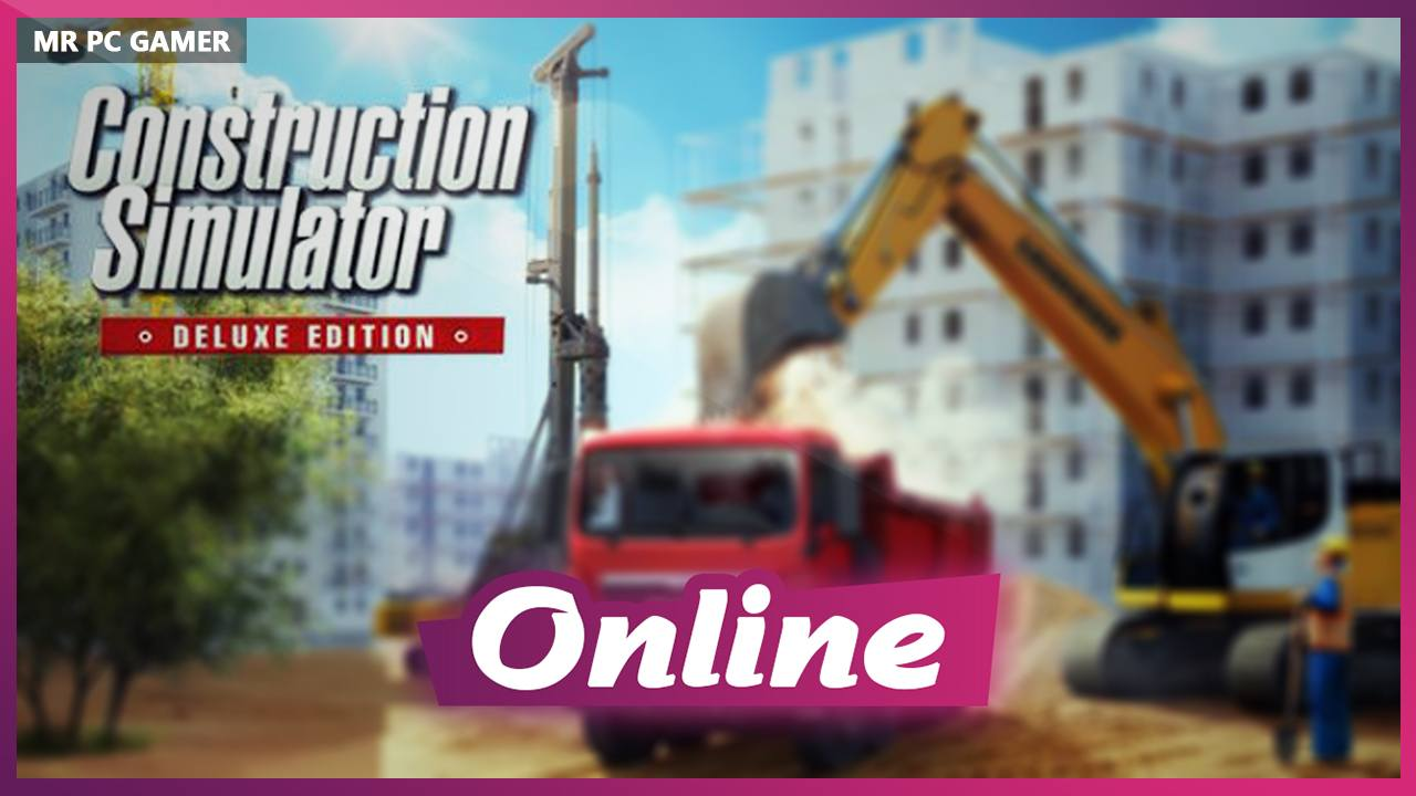 Download Construction Simulator 2015 + ONLINE