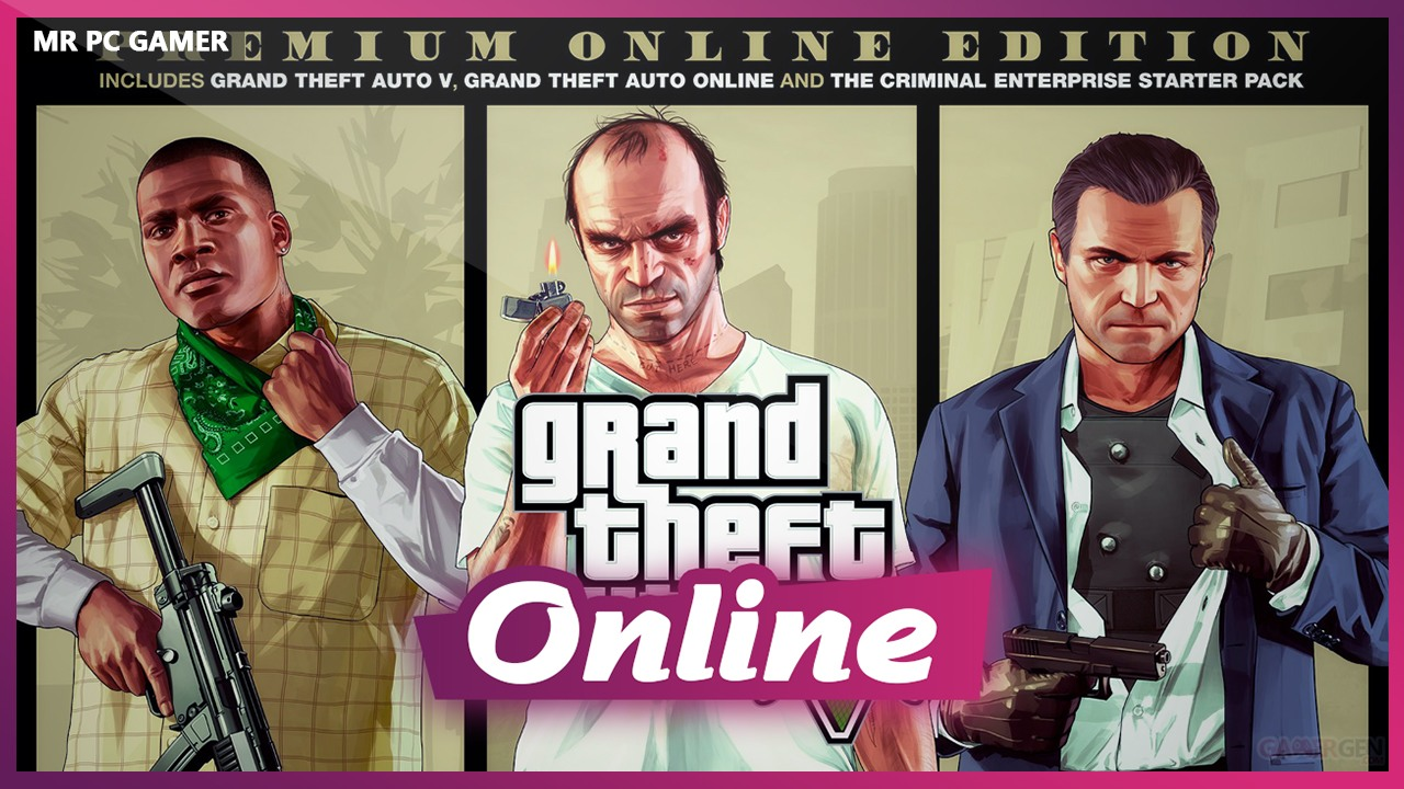 Grand Theft Auto V: Premium Edition + ONLINE FOR FREE