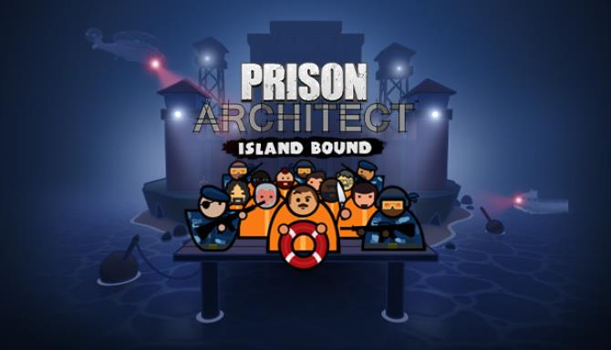 Download Prison Architect Island Bound-PLAZA