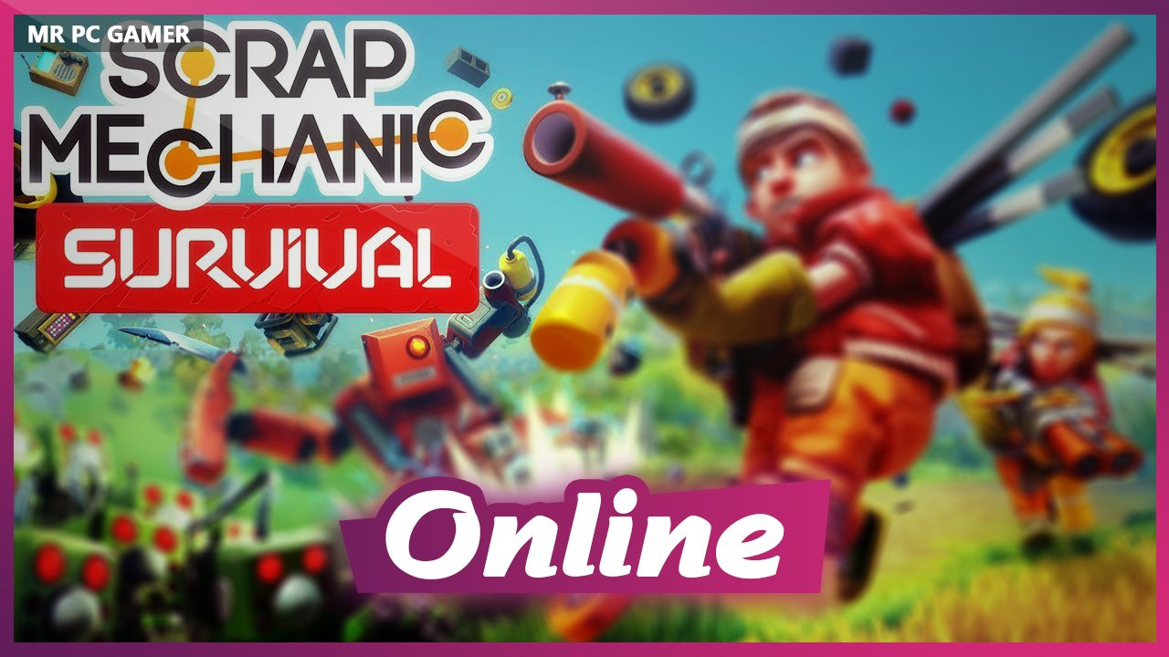 Download Scrap Mechanic Survival Early Access  + ONLINE