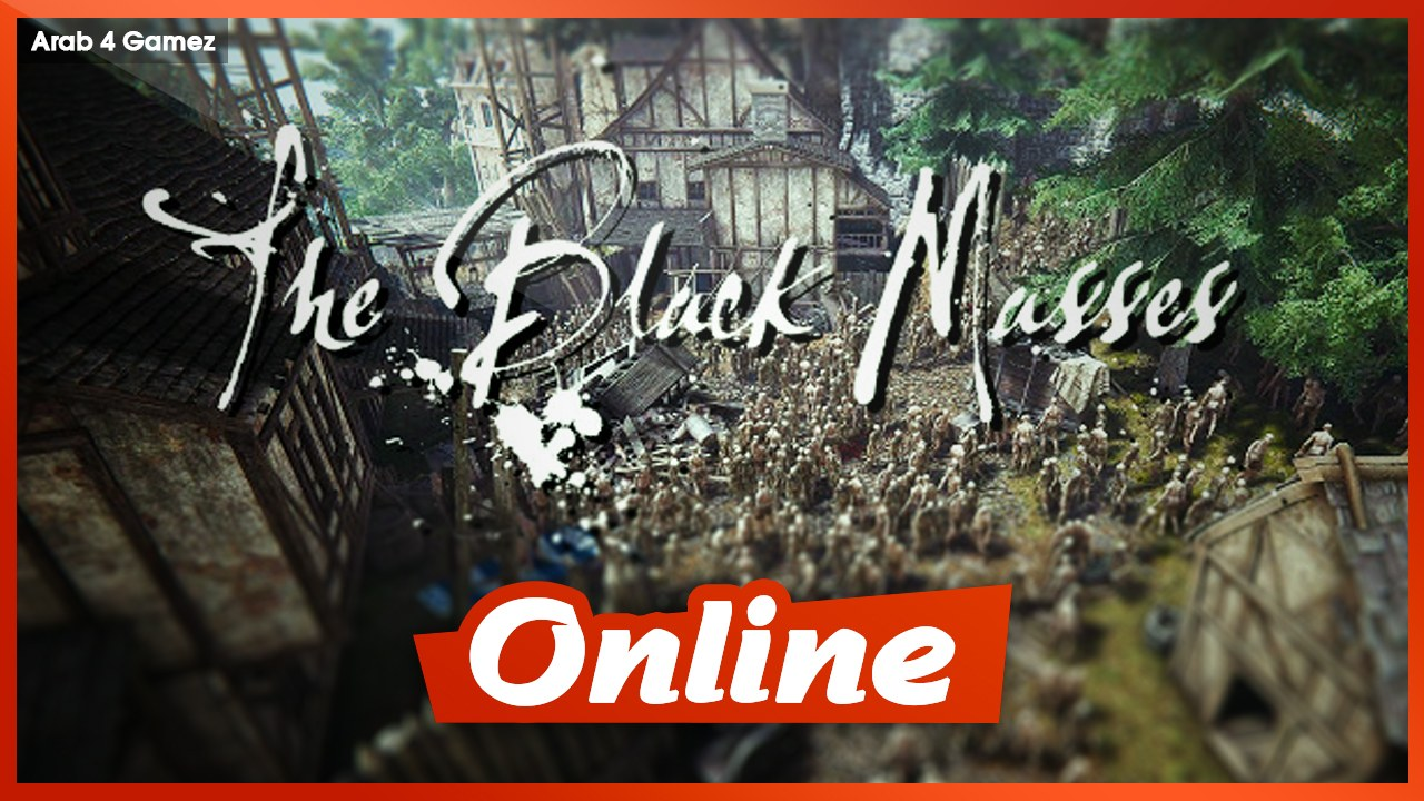 Download The Black Masses Alpha 0.9.3 + ONLINE