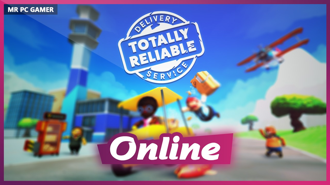 Download Totally Reliable Delivery Service v1.1044 + ONLINE
