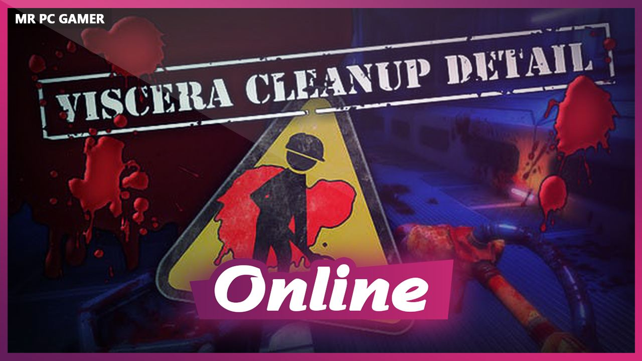 Download Viscera Cleanup Detail v1.14 + ONLINE