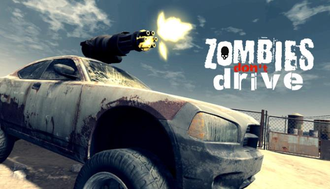 Download Zombies Dont Drive-DARKZER0