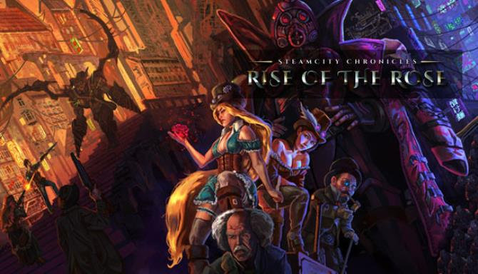 Download SteamCity Chronicles Rise Of The Rose-HOODLUM
