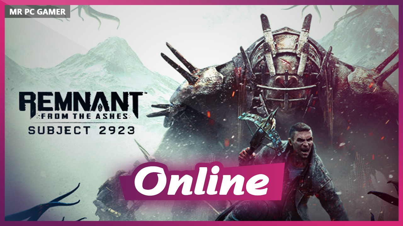 Download Remnant From the Ashes Subject 2923-CODEX + ONLINE