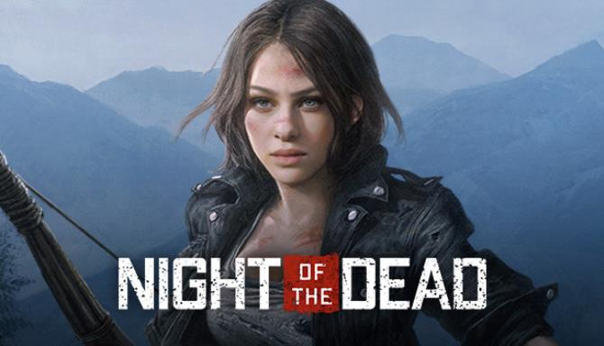 Download Night of the Dead Early Access