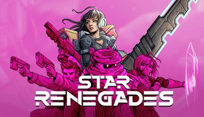 Download Star Renegades Deluxe Edition-GOG