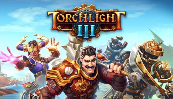 Download Torchlight III Early Access